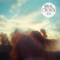 Mikal Cronin - MCII